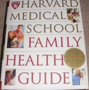9780743254717: Harvard Medical School Family Health Guide (Harvard Medical School)