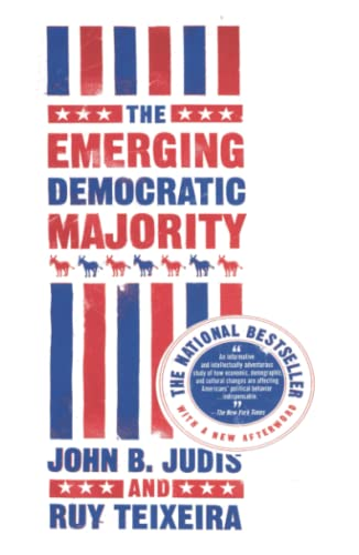 9780743254786: The Emerging Democratic Majority