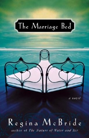 The Marriage Bed: McBride, Regina
