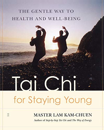 9780743255042: Tai Chi for Staying Young: The Gentle Way to Health and Well-Being