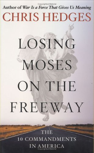 9780743255134: Losing Moses on the Freeway: The 10 Commandments in America