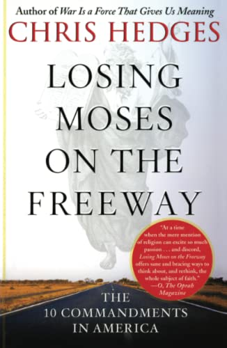 9780743255141: Losing Moses on the Freeway: The 10 Commandments in America