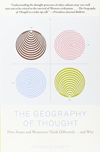 9780743255356: The Geography of Thought: How Asians and Westerners Think Differently...and Why