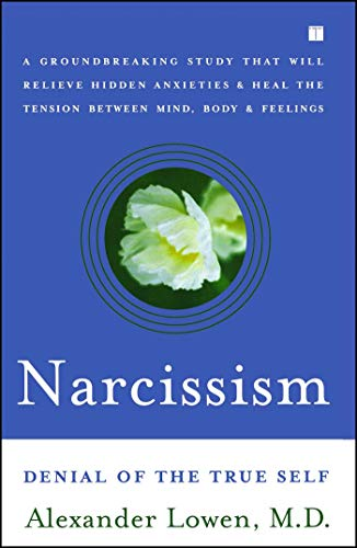 9780743255431: Narcissism. Denial Of The True Self