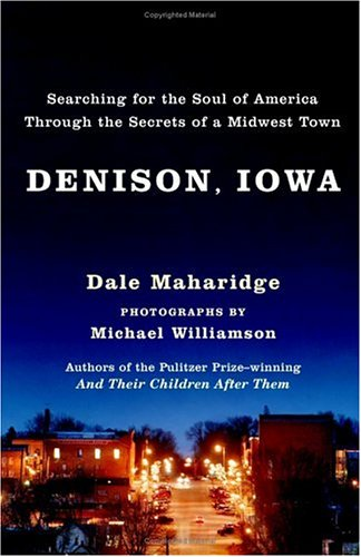 9780743255646: Denison, Iowa: Searching for the Soul of America Through the Secrets of a Midwest Town