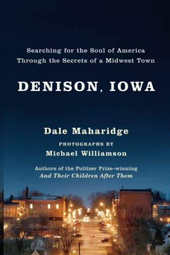 9780743255660: Denison, Iowa: Searching for the Soul of America Through the Secrets of a Midwest Town