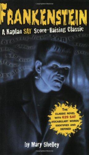 9780743255783: Frankenstein: A Kaplan SAT Score-Raising Classic (Kaplan Score Raising Classics)
