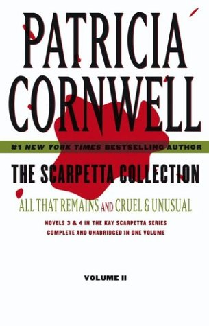 9780743255813: The Scarpetta Collection Volume II: All That Remains and Cruel & Unusual (Kay Scarpetta)