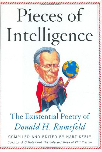 9780743255974: Pieces of Intelligence: The Existential Poetry of Donald H. Rumsfeld