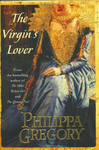 9780743256155: The Virgin's Lover (The Plantagenet and Tudor Novels)