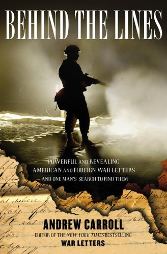 9780743256162: Behind the Lines: Powerful and Revealing American and Foreign War Letters -- and One Man's Search to Find Them