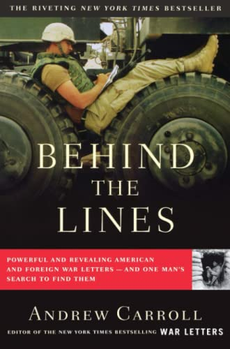 9780743256179: Behind the Lines: Powerful and Revealing American and Foreign War Letters--And One Man's Search to Find Them