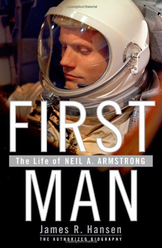 9780743256315: First Man: The Life of Neil A. Armstrong