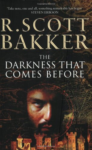 9780743256681: The Darkness That Comes Before (The Prince of Nothing)