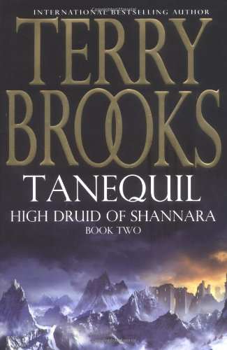 Tanequil (High Druid of Shannara) (0743256743) by Terry Brooks