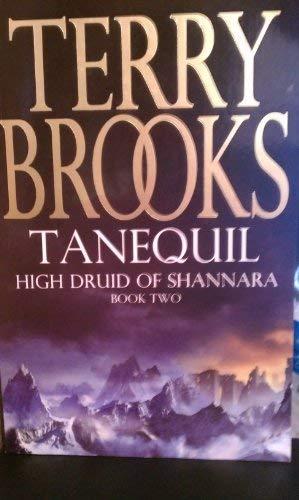 Tanequil - High Druid of Shannara #2: Brooks, Terry