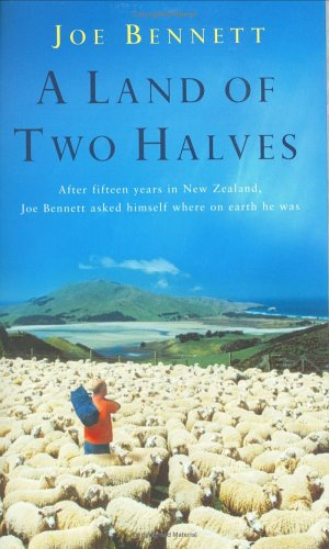 9780743257138: A Land of Two Halves: Looking for a Lift in Both New Zealands