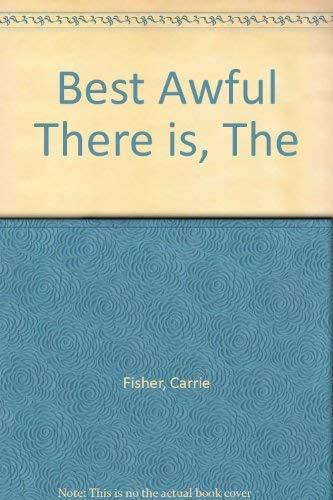 9780743257206: Best Awful There is, The
