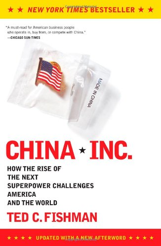 9780743257350: China, Inc.: How the Rise of the Next Superpower Challenges America and the World