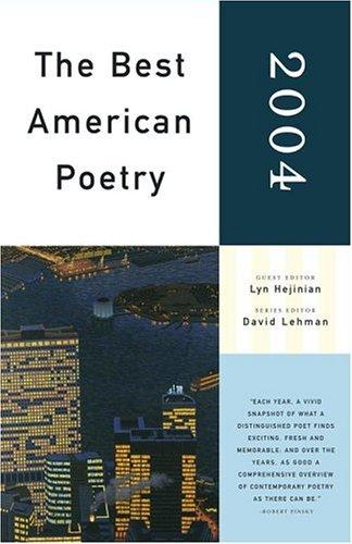9780743257374: The Best American Poetry 2004: Series Editor David Lehman