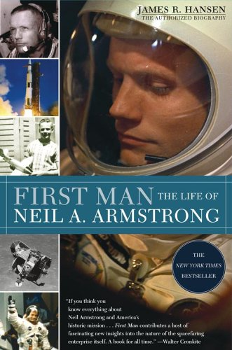 9780743257510: First Man: The Life of Neil A. Armstrong