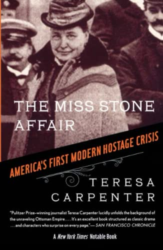 9780743258050: The Miss Stone Affair: America's First Modern Hostage Crisis
