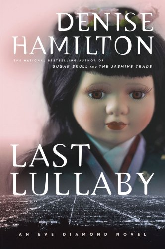 9780743258333: Last Lullaby: An Eve Diamond Novel (eve Diamond Novels)