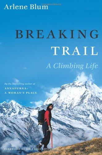 9780743258463: Breaking Trail: A Climbing Life (Lisa Drew Books)