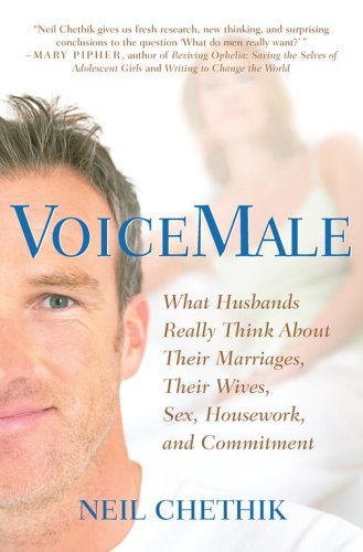 9780743258722: VoiceMale: What Husbands Really Think About Their Marriages, Their Wives, Sex, Housework, and Commitment