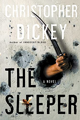 The Sleeper: A Novel: Dickey, Christopher