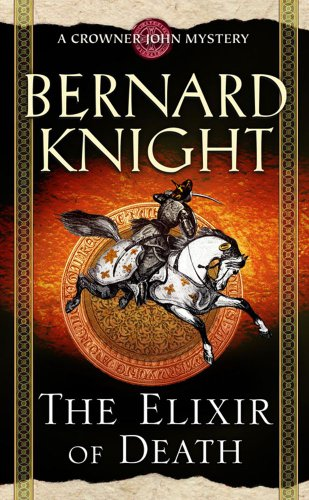 THE ELIXIR OF DEATH: Knight, Bernard