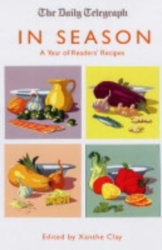 9780743259651: In Season: A Year of Readers' Recipes (Daily Telegraph)