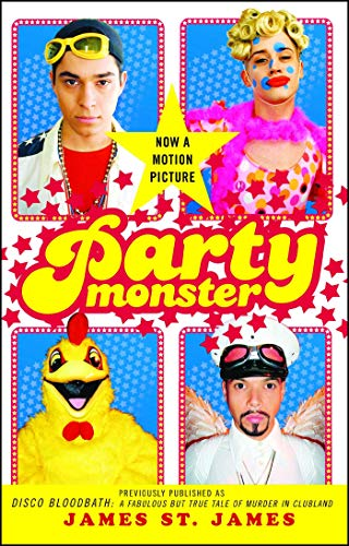 9780743259828: Party Monster: A Fabulous But True Tale of Murder in Clubland