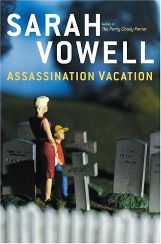 Assassination Vacation (SIGNED)