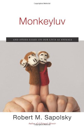 9780743260152: Monkeyluv: And Other Essays on Our Lives as Animals