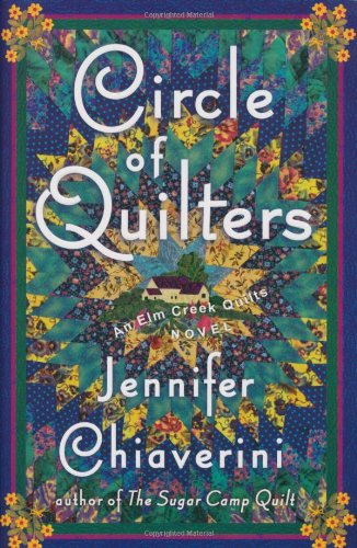 9780743260206: Circle of Quilters (Elm Creek Quilts Series #9)