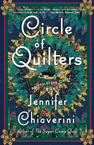 9780743260213: Circle of Quilters (Elm Creek Quilts Series #9)