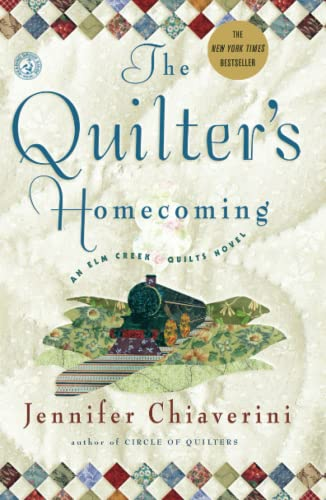 9780743260237: The Quilter's Homecoming (Elm Creek Quilts Series, Book 10)