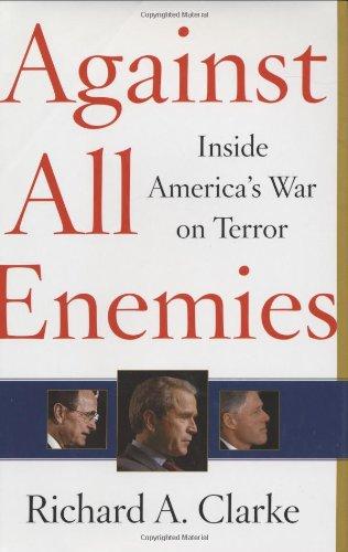 9780743260244: Against All Enemies: Inside America's War on Terror