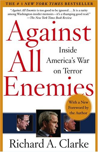 9780743260459: Against All Enemies: Inside America's War on Terror