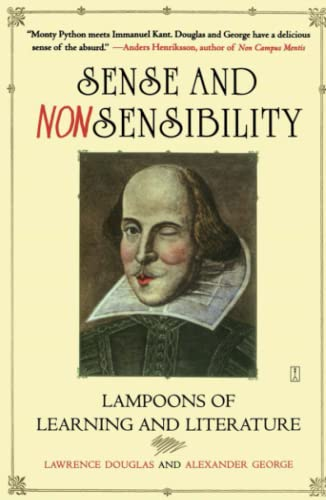 9780743260480: Sense and Nonsensibility: Lampoons of Learning and Literature