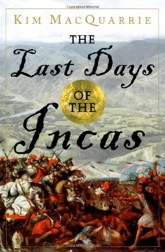 9780743260497: The Last Days of the Incas