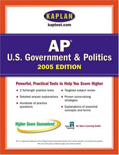 9780743260602: AP US Government & Politics 2005: An Apex Learning Guide (Kaplan AP U.S. Government & Politics)