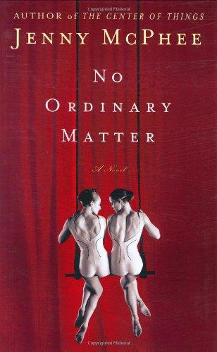 No Ordinary Matter: McPhee, Jenny