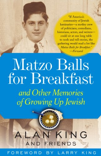 Matzo Balls for Breakfast: and Other Memories of Growing Up Jewish (0743260740) by Alan King