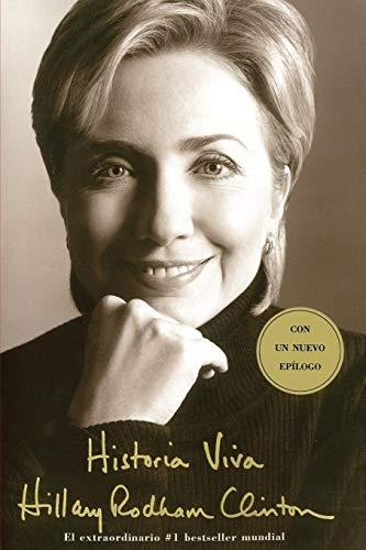 Historia Viva (Living History) (Spanish Edition): Hillary Rodham Clinton