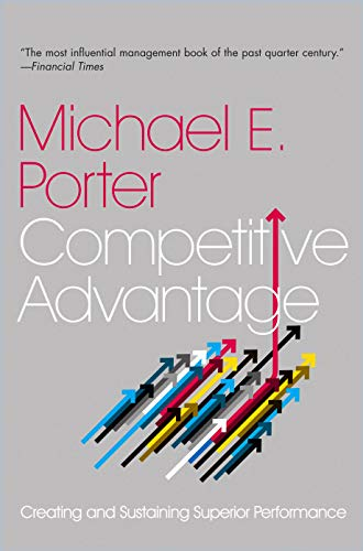 9780743260879: Competitive Advantage: Creating and Sustaining Superior Performance
