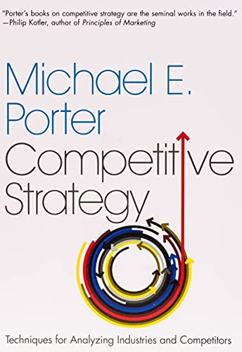9780743260886: Competitive Strategy Techniques for Analyzing Industries and Competitors