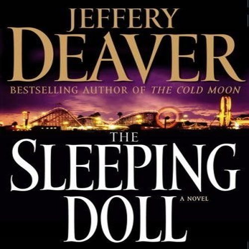 THE SLEEPING DOLL: A Novel (SIGNED): Deaver, Jeffery