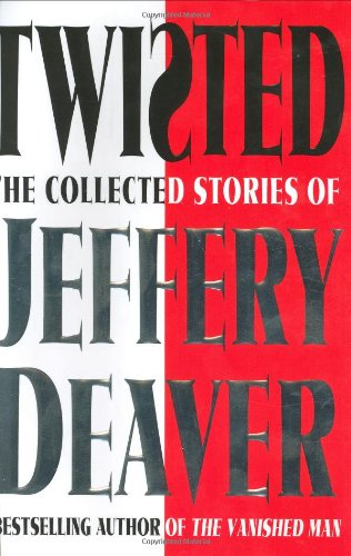 9780743260954: Twisted: The Collected Stories of Jeffery Deaver
